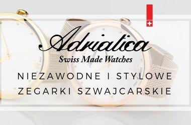 Szwajcarskie i w najmodniejszej formie - Zegarki Adriatica